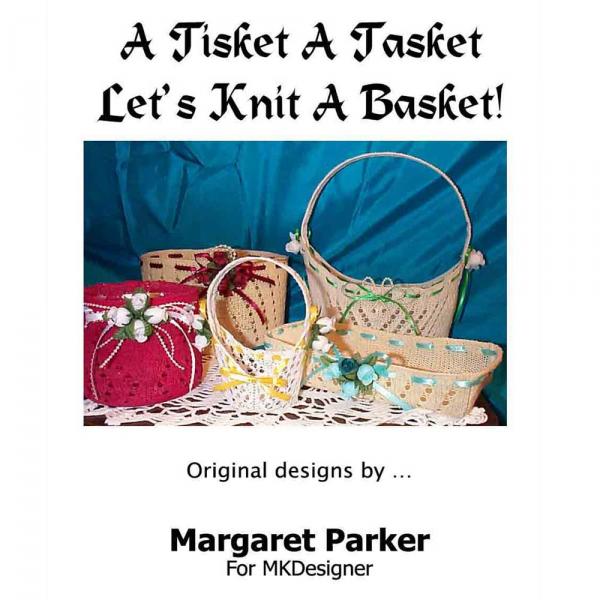 A Tisket A Tasket Machine Knit A Basket 6 Patterns