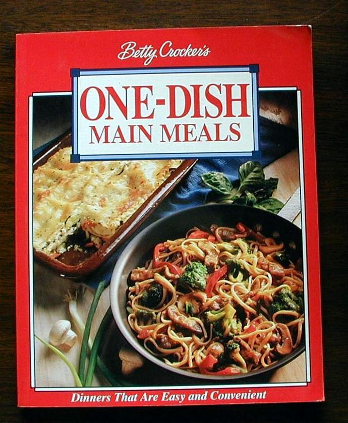 Betty Crocker's One-Dish Meals