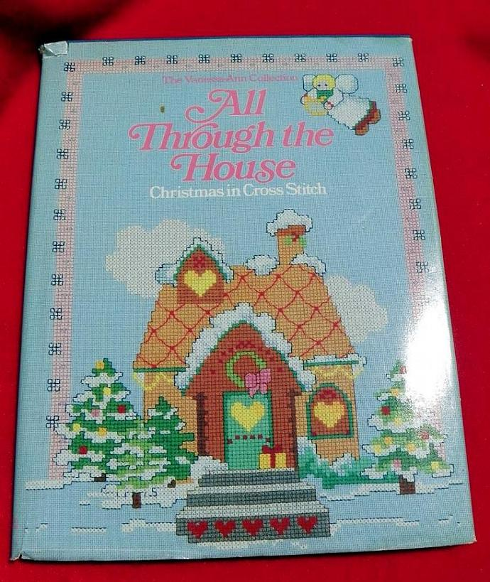 All Through the House. Christmas in Cross Stitch.HBDJ. 1985