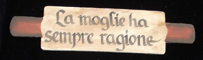 "Italian kitchen proverb wall art - ""The Wife Is Always Right""."