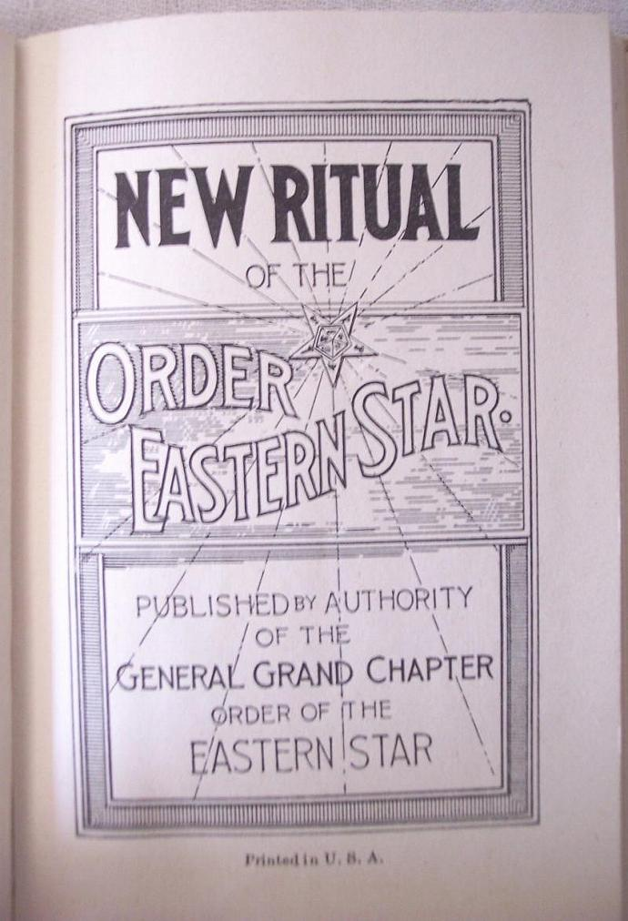 Vintage 1940 New Ritual Of The Order Of The Eastern Star Book Masonic