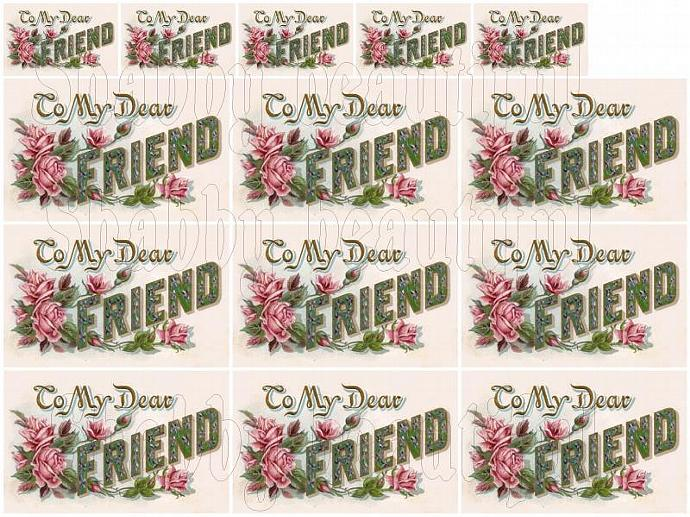 Shabby chic To My Dear Friend  digital collage sheets for scrapbook and cards