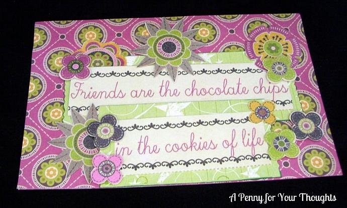 Friends are the Chocolate Chips Handmade All Occasion Card