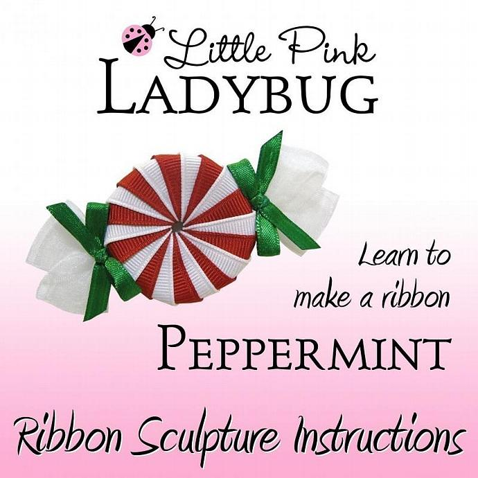 Ribbon Sculpture Instruction - Peppermint Candy