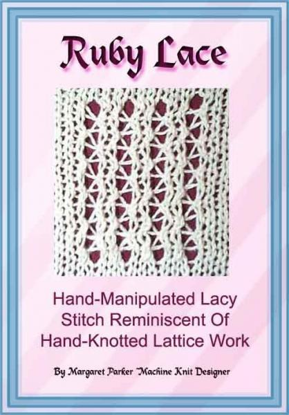 Ruby Lace Technique Machine Knit ePattern All Machines