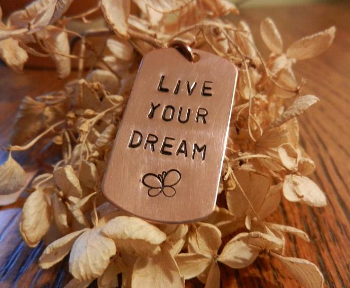 "Copper Dog Tag ""LIVE YOUR DREAM"" Pendant - Hand Stamped"