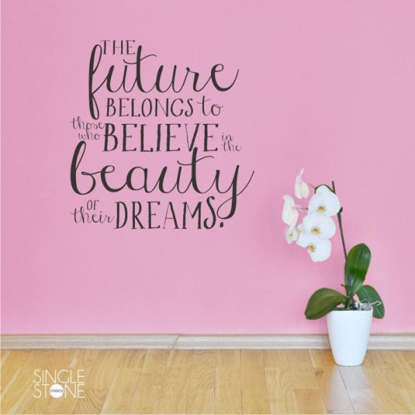 Beauty of Their Dreams - Eleanor Roosevelt - Vinyl Wall Words