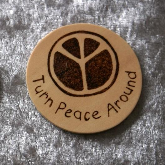 Turn Peace Around wooden magnet