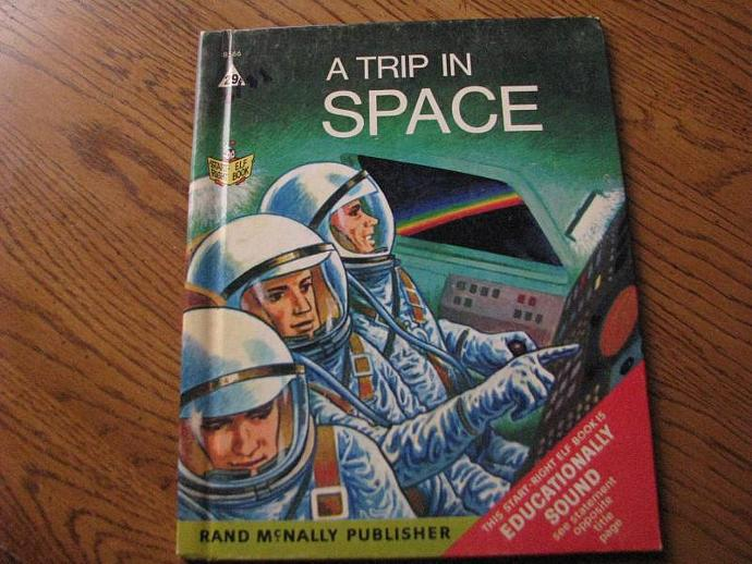 "Rand McNally & Company Vintage Book - "" A Trip in SPACE"""