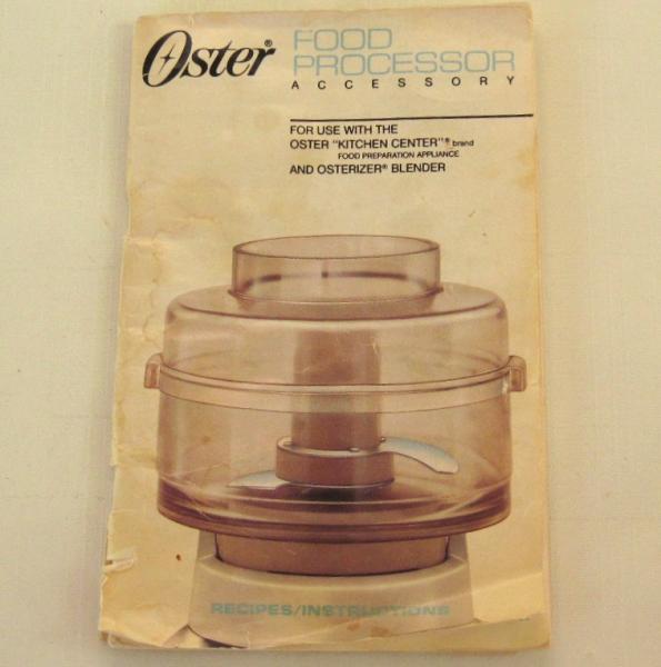 Oster Food Processor Accessory Instruction Lauraslastditch