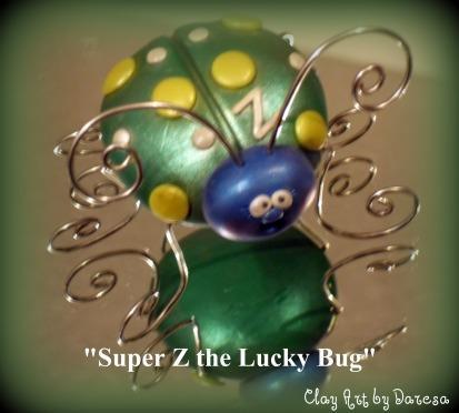 Super Z the Lucky Bug !!!