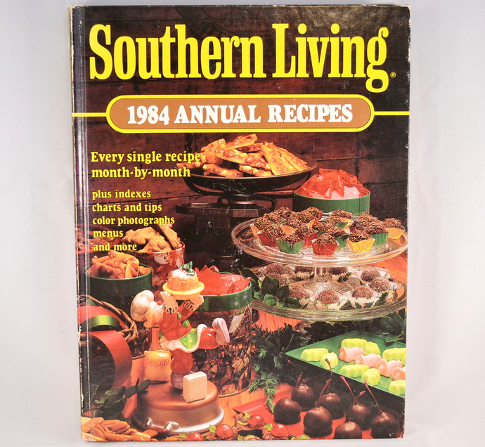 Southern Living 1984 Annual Recipes, Vintage Hardcover Cook Book,  Cooking
