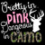 Three Color Decal Features Pretty in Pink Dangerous in Camo Vinyl Decal Sticker