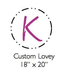 Custom Lovey
